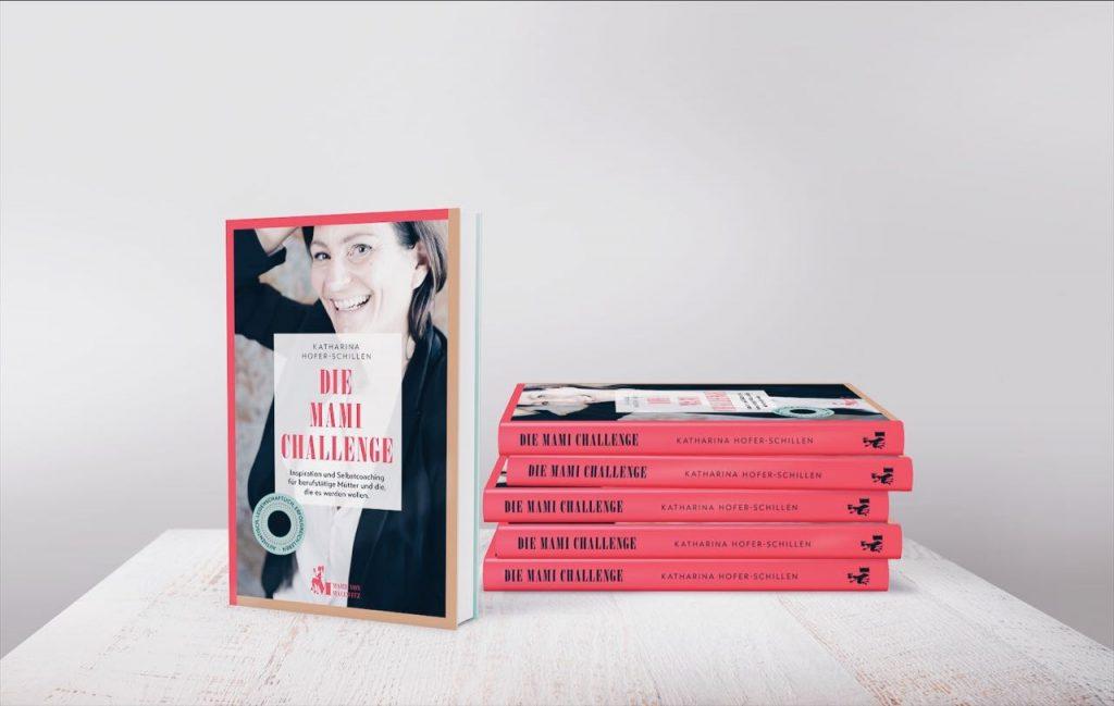 """Buch-Cover von """"Die Mami Challenge"""" für mehr Gelassenheit Katharina Hofer-Schillen MamaWahnsinn"""