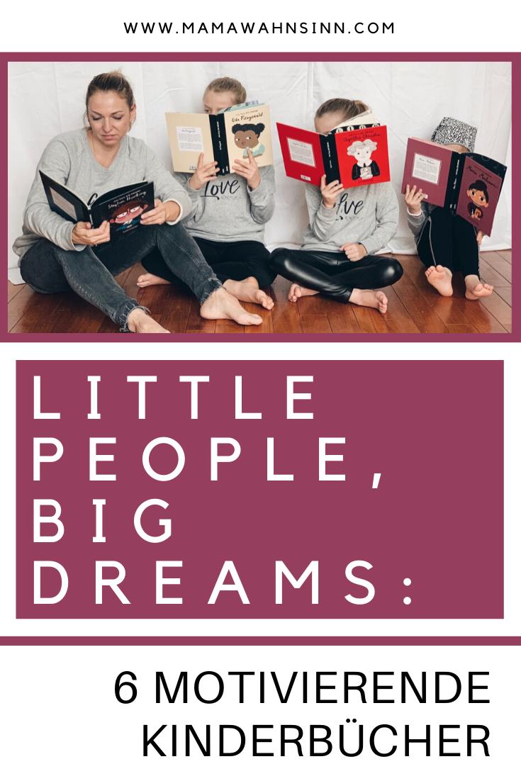 Sechs neue motivierende Kinderbücher - Little People, Big dreams.