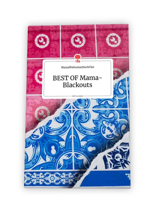 Best of Mama Blackouts Buch - Verena Enz